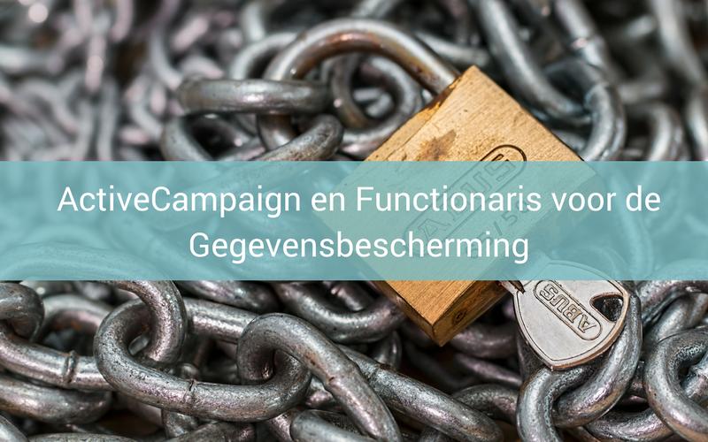 Activecampaign en Functionaris voor de gegevensbescherming